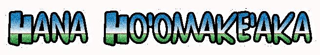 HanaHoomakeaka
